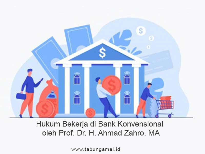 Hukum-Bekerja-di-Bank-Konvensional-oleh-Prof-Dr-KH-Ahmad-Zahro-MA1602223517.jpg