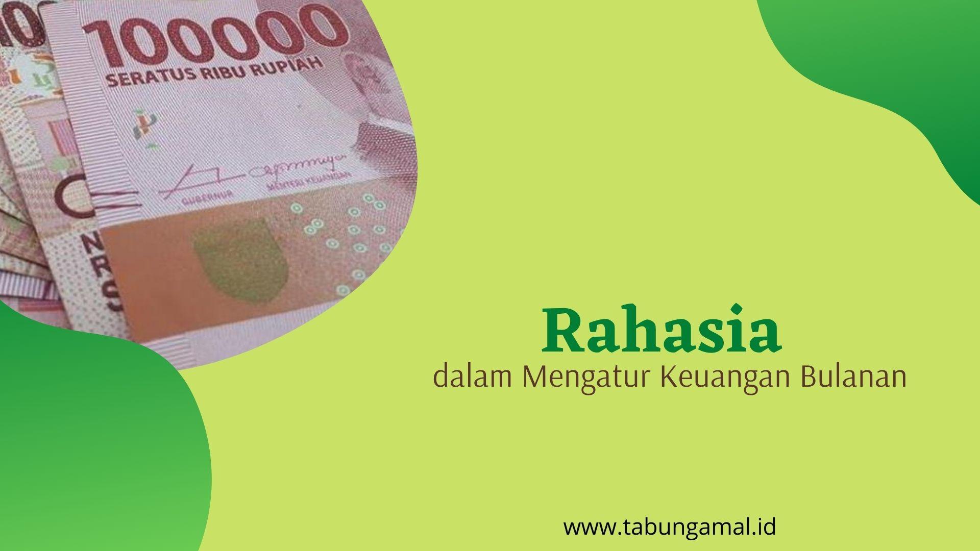 Rahasia-dalam-Mengatur-Keuangan-Bulanan1600680368.jpg