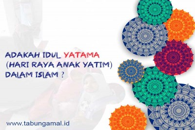 Adakah-IdulYatamaHari-Raya-Anak-Yatim-dalam-Islam1598599934.jpg