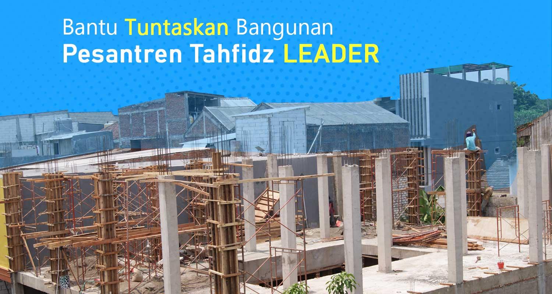 Bantu-Tuntaskan-Bangunan-Pesantren-Tahfidz-Leader1578906959.jpg