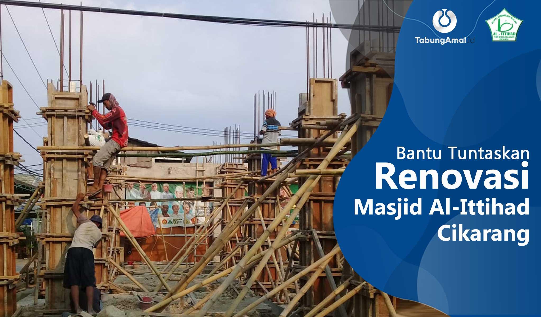 Bantu-Tuntaskan-Renovasi-Masjid-Al-Ittihad-Cikarang1600226847.jpg